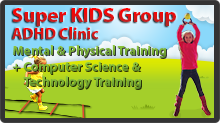 Super KIDS Group - ADHD Clinic
